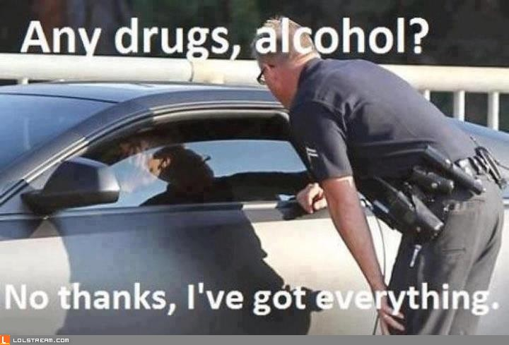 Any Drugs, Alcohol?