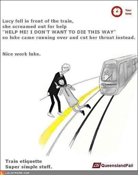 Lucy fell in front of the train